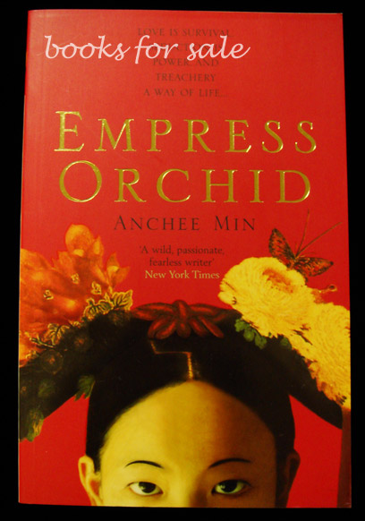 A summary of the novel empress orchid by anchee min